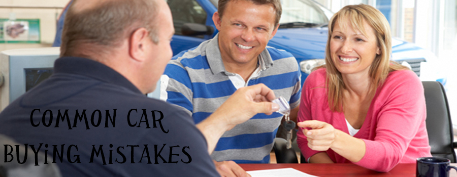 Common Car Buying Mistakes